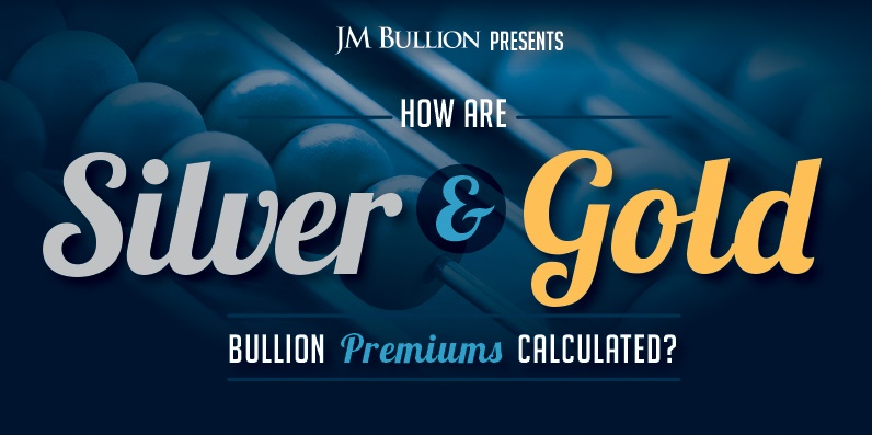 How are Silver and Gold Bullion Premiums Calcula...